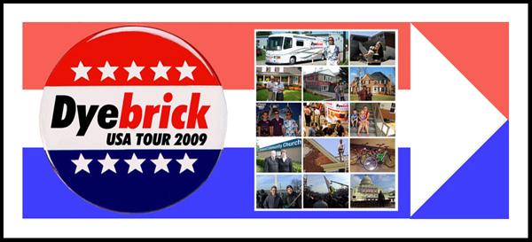 Dyebrick USA Tour 2009